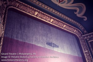Undated photo of Girard Theater proscenium arch | Image courtesy Theater Historical Society of America Archives, www.historictheaters.org