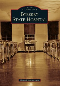 Byberry State Hospital | Arcadia Publishing, 2013