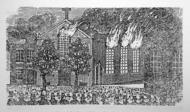 The burning of the original St. Michael's Catholic Church | Engraving from A Full and Complete Account of the Late Awful Riots in Philadelphia, published in 1844 by nativist John B. Perry