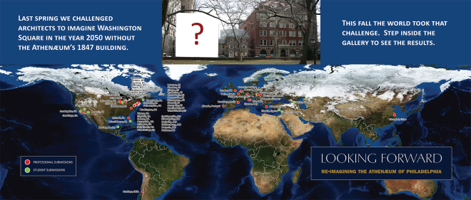 From Beirut to the Bronx, professional and student architects from all over the world registered for Athenaeum's Looking Forward contest | Map: Athenaeum of Philadelphia