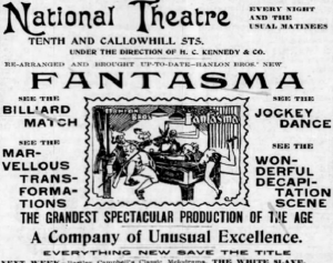 An 1890s ad for a show, Fantasma, at the (New) National Theater | image found at newspapers.com