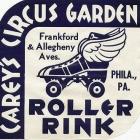 CAREYS-CIRCUS-GARDENS-ROLLER-RINK-3-PHILADELPHIA-PA