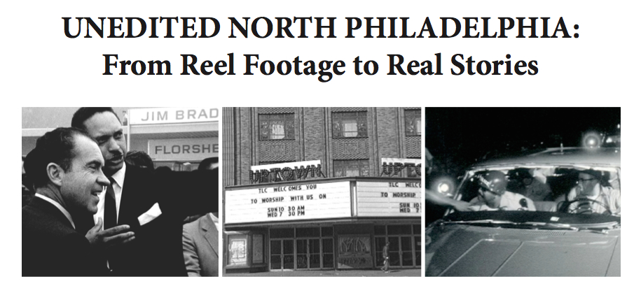Unedited North Philadelphia Brings Reel Footage And Real People Together At The Wagner