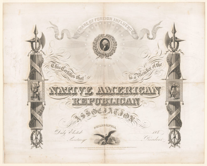"""Beware of Foreign Influence."" Membership certificate for a Philadelphia nativist organization in 1845 