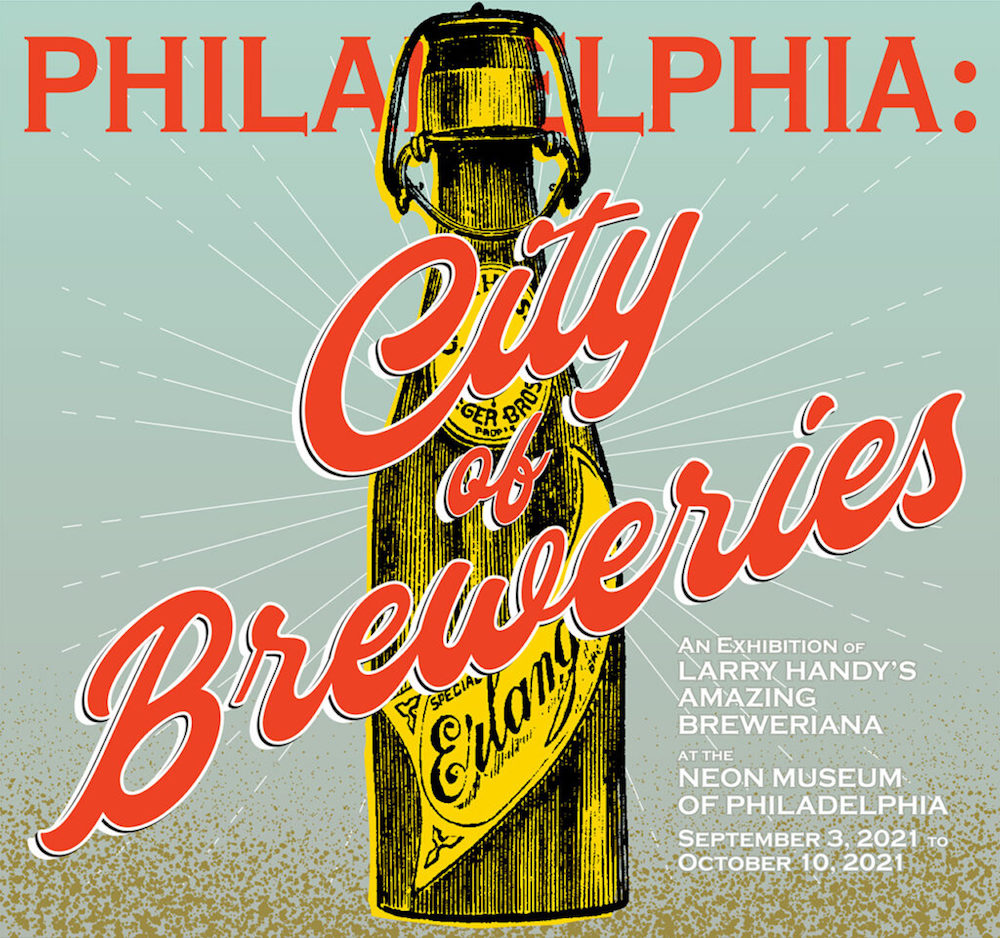Philly Beer History is on Tap at the Neon Museum